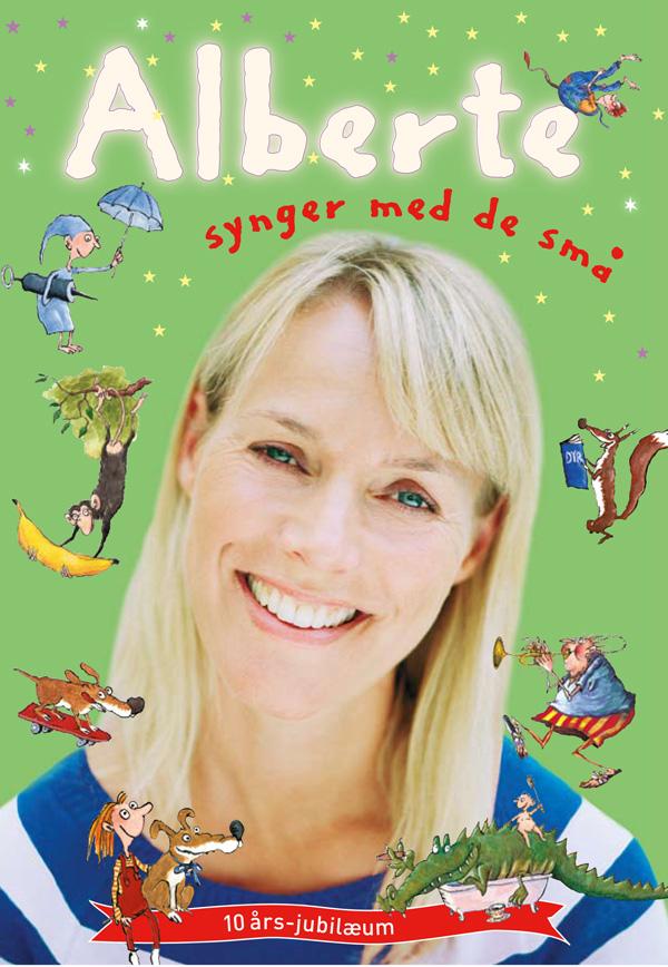 Alberte synger med de små - Sangbog til børn