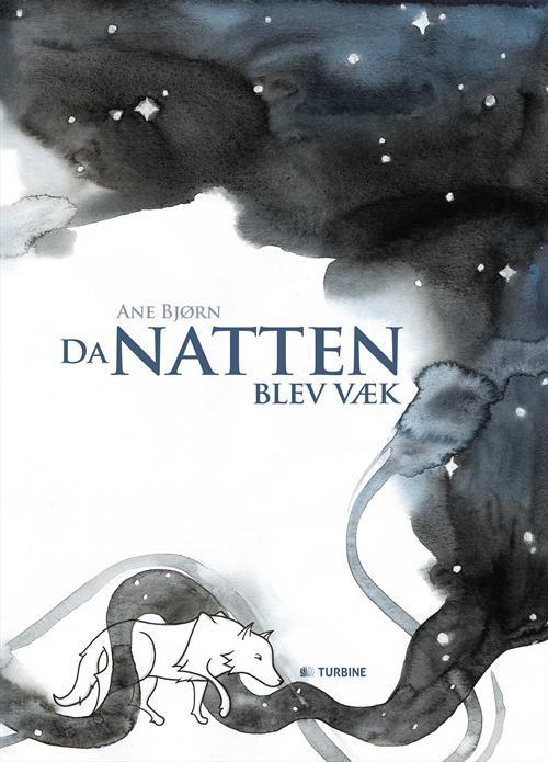 Da natten blev væk - Ane Bjørn - børnebøger