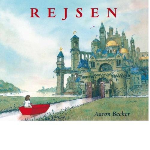 Rejsen - Aaron Becker - Børnebøger