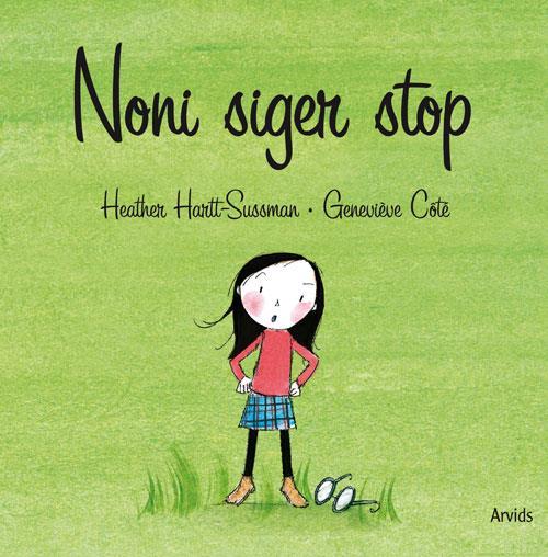 Noni siger stop - Heather Hartt-Sussman - Børnebøger
