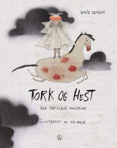 Børnebog - Tork og Hest - Porcelæne dansering - Louis Jensen