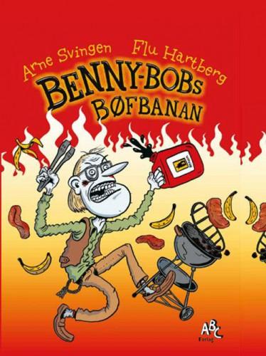 Benny-Bobs Bøfbanan - Arne Svingen - Børnebøger
