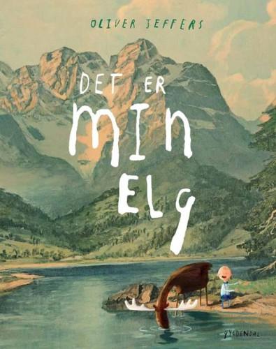 Det er min elg - Oliver Jeffers - Børnebøger