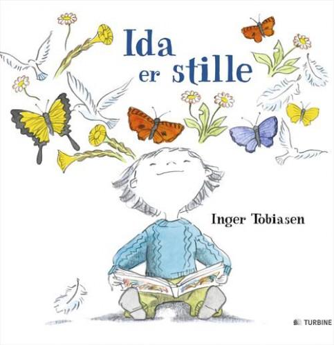 Ida er stille - Inger Tobiasen - Børnebøger
