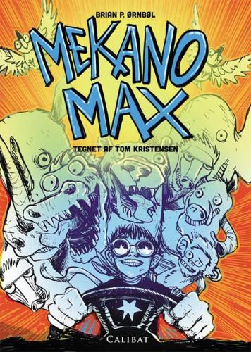 Mekano Max - Brian P. Ørnbøl - Børnebøger