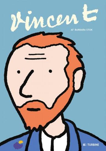 Vincent - Graphic Novel - Barbara Stok - Turbine Forlaget