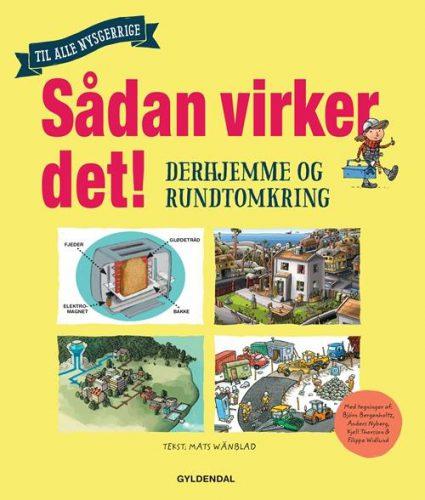 Sådan virker det - Mats Wänblad - Børnebøger