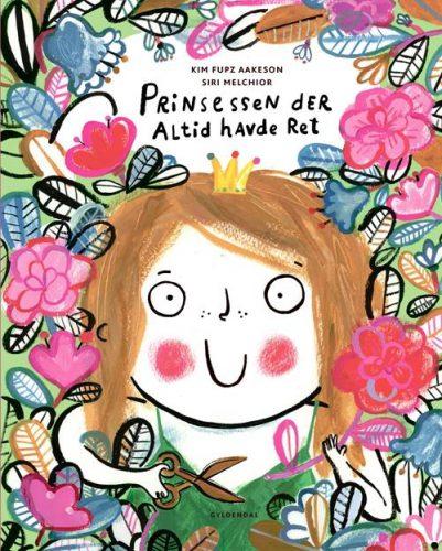 prinsessen-der-altid-havde-ret-kim-fupz-aakeson-boerneboeger
