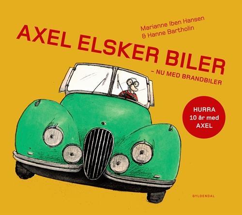 Axel elsker biler - Marianne Iben Hansen - Børnebøger