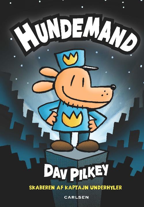 Hundemand - Dav Pilkey - Børnebøger