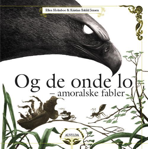 Og de onde lo - Ellen Holmboe - Børnebøger