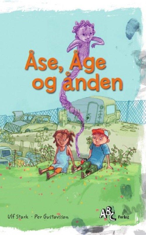 aase-aage-og-aanden - ulf stark - børnebøger