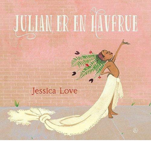 julian-er-en-havfrue - Jessica Love - Børnebog