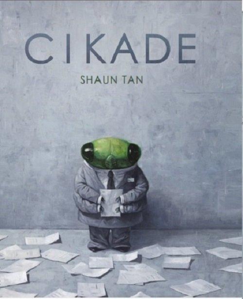 cikade-shaun tan - børnebøger