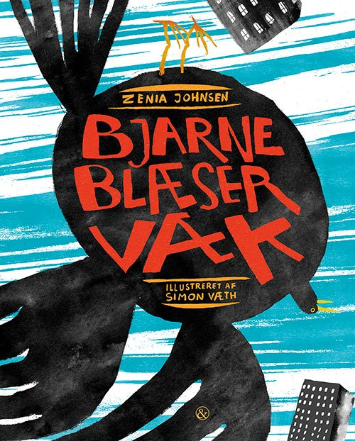 bjarne-blaeser-vaek_zenia Johnsen - børnebøger