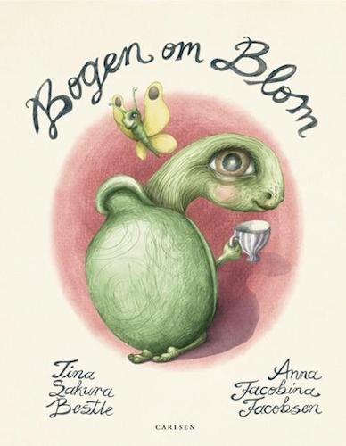 Bogen om blom - Tina Sakura Bestle - Børnebøger